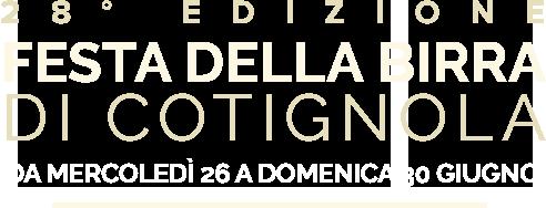 27° Edizione - Festa della Birra Cotignola - Da mercoledì 4 a domenica 8 Luglio 2018